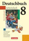 Deutschbuch, Neue Grundausgabe: 8. Schuljahr, Arbeitsheft