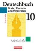 Deutschbuch, Gymnasium Allgemeine Ausgabe, Neue Ausgabe: 10. Schuljahr, Arbeitsheft