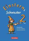 Einsterns Schwester, 2. Schuljahr: Arbeitshefte für einen offenen Deutschunterricht, 4 Hefte; H.1-4