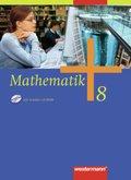 Mathematik, Allgemeine Ausgabe 2006 für die Sekundarstufe I: 8. Klasse, Schülerband, Ausgabe für Bremen, Hamburg, Hessen, Nordrhein-Westfalen, Niedersachsen, Schleswig-Holstein
