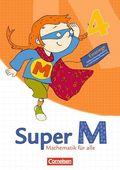 Super M - Mathematik für alle, Ausgabe Westliche Bundesländer (außer Bayern) - 2008: 4. Schuljahr, Einstiege