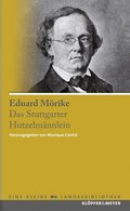 Das Stuttgarter Hutzelmännlein und andere Erzählungen