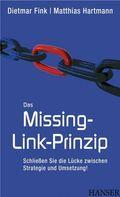 Missing-Link-Prinzip - Schließen Sie die Lücke zwischen Strategie und Umsetzung! (Ebook nicht enthalten)