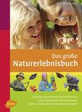 Das große Naturerlebnisbuch