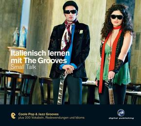 Italienisch lernen mit The Grooves - Small Talk, 1 Audio-CD