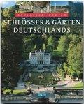 Schlösser & Gärten Deutschlands