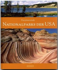 Faszinierende Nationalparks der USA