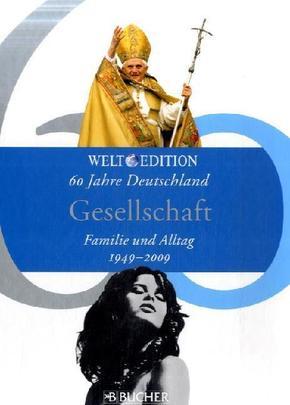 60 Jahre Deutschland; Gesellschaft; Bd.9