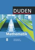 Duden Mathematik, Ausgabe Gymnasium  Brandenburg: 8. Klasse, Lehrbuch