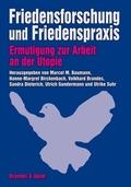 Friedensforschung und Friedenspraxis