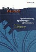 Sprachursprung - Sprachskepsis - Sprachwandel