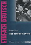 Carl Zuckmayer 'Des Teufels General'