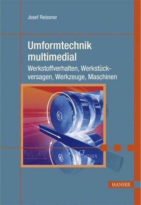Umformtechnik multimedial, m. CD-ROM