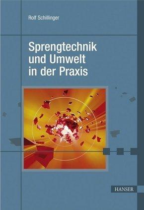 Sprengtechnik und Umwelt in der Praxis (Ebook nicht enthalten)