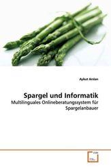 Spargel und Informatik (eBook, 15x22x0,5)