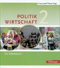 Politik / Wirtschaft, Realschule Nordrhein-Westfalen: 7./8. Schuljahr, Ein Arbeitsbuch; Bd.2