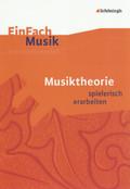 Musiktheorie spielerisch erarbeiten, m. Audio-CD