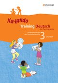 Xa-Lando, Training Deutsch als Zweitsprache: 3. Schuljahr, Arbeitsheft