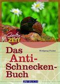 Das Anti-Schneckenbuch