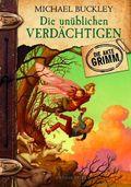 Die Grimm Akten - Die unüblichen Verdächtigen
