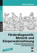 Förderdiagnostik: Motorik und Körperwahrnehmung