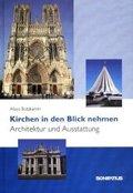 Kirchen in den Blick nehmen - Architektur und Ausstattung