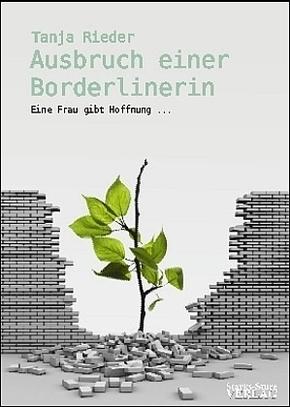 Ausbruch einer Borderlinerin