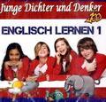Junge Dichter und Denker, Englisch Lernen, Audio-CD - Folge.1