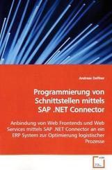 Programmierung von Schnittstellen mittels SAP .NET Connector (eBook, 15x22x0,8)