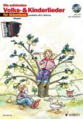 Die schönsten Volks- & Kinderlieder, Notenausgabe: Für Akkordeon, m. Audio-CD