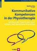 Kommunikative Kompetenzen in der Physiotherapie
