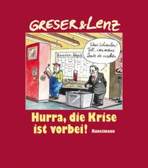 Greser & Lenz, Hurra, die Krise ist vorbei!