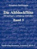 Die Altblockflöte, Schule - Bd.3