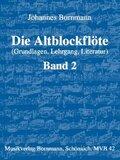 Die Altblockflöte, Schule - Bd.2