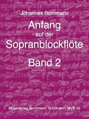 Anfang auf der Sopranblockflöte - Bd.2