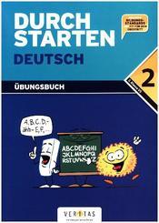 Durchstarten Deutsch - Dein Übungsbuch: Durchstarten - Deutsch - Bisherige Ausgabe - 2. Schulstufe