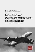 Bedeutung von Marken im Wettbewerb um den Fluggast