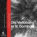 Die Verlobung in St. Domingo, 1 Audio-CD