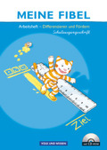 Meine Fibel, Neubearbeitung 2009: Differenzieren und Fördern, Arbeitsheft in Schulausgangsschrift, m. CD-ROM
