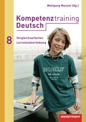 Kompetenztraining Deutsch, Vergleichsarbeiten / Lernstandserhebungen 8