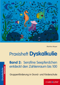 Praxisheft Dyskalkulie - Bd.2