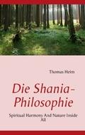 Die Shania- Philosophie