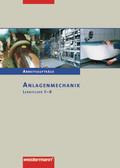 Anlagenmechanik, Lernfelder 5-8, Arbeitsaufträge