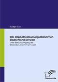 Das Doppelbesteuerungsabkommen Deutschland-Schweiz