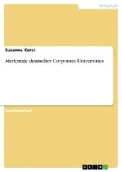 Merkmale deutscher Corporate Universities