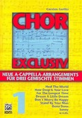 Chor Exclusiv, Chorpartitur - Bd.1