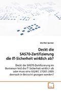 Deckt die SAS70-Zertifizierung die IT-Sicherheit  wirklich ab? (eBook, PDF)