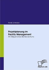 Projektplanung im Facility Management