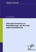 Internationalisierung von Dienstleistungen aus Sicht der Außenhandelstheorie