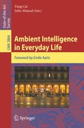 Ambient Intelligence in Everyday Life